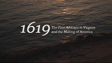 1619: The First Africans in Virginia and the Making of America