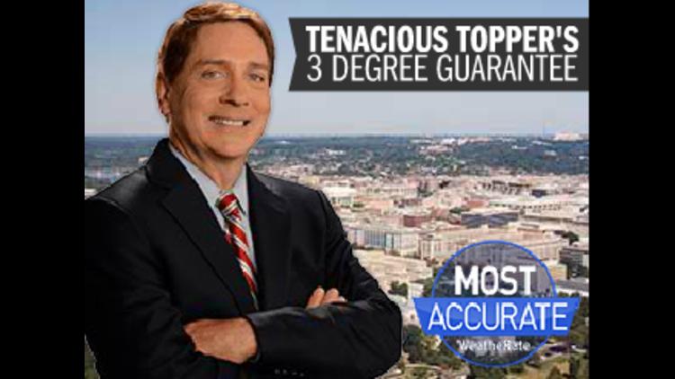 Every night at 11 PM on WUSA 9 news Tenacious Topper has the 3 Degreeº Guarantee.