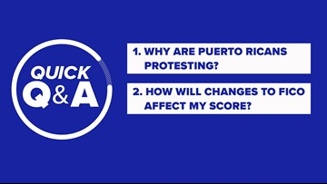 Why are Puerto Ricans protesting? How will FICO changes affect my score?