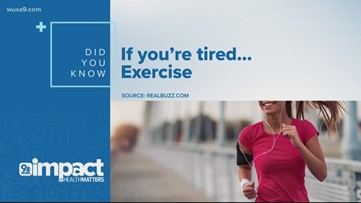 If You're Tired… Exercise