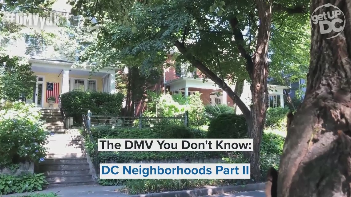 How did DC neighborhoods get their names? | DMV You Don't Know
