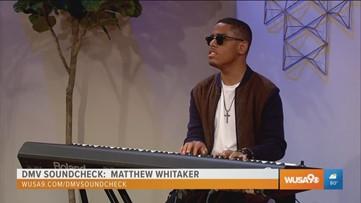 DMV Soundcheck: Listen to Matthew Whitaker's amazing piano skills
