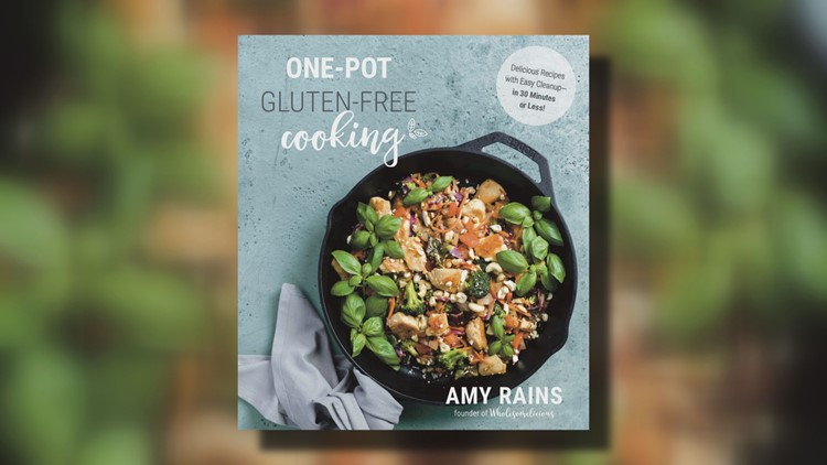 ONE-POT GLUTEN-FREE COOKING BY AMY RAINS